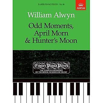 Wolnych chwilach, April Morn & Hunter's Moon: łatwiejsze fortepian kawałki 46 (łatwiejsze utworów fortepianowych (ABRSM))