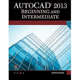 AutoCAD 2013 Beginning and Intermediate