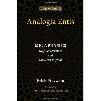 Analogia Entis: Metafysica: originele structuur en universele ritme (Ressourcement: ophalen en vernieuwing in...