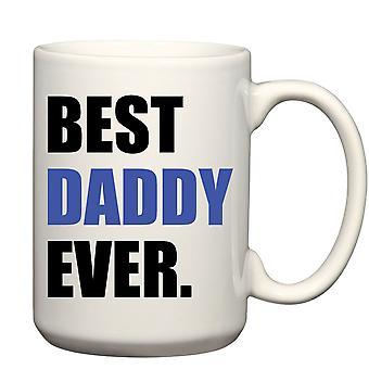 Dla mężczyzn najlepszy tatusia kiedykolwiek niebieski duży kubek 15oz