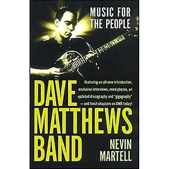 Dave Matthews Band: Musique pour le peuple