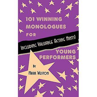 101 winnen monologen voor jonge artiesten door Weston & Mark