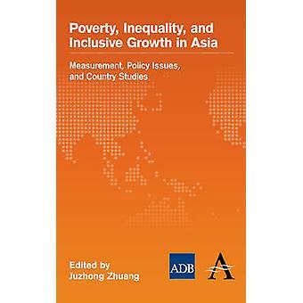 عدم المساواة في الفقر، والنمو الشامل في آسيا قياس قضايا السياسة والدراسات القطرية التي جوزونج آند ذاتية الحكم لقومية