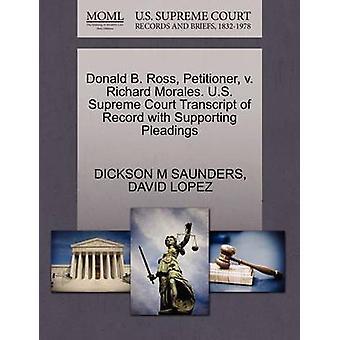 Donald B. Ross peticionario v. Richard Morales. Transcripción de Tribunal Supremo Estados Unidos del registro con el apoyo de escritos por SAUNDERS y DICKSON M