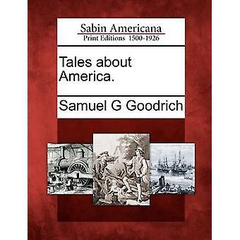 حكايات عن أمريكا. غوودريتش & ز صموئيل