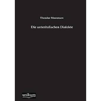Die Unteritalischen Dialekte par Mommsen & Theodor