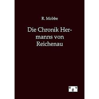 Die Chronik Hermanns Von Reichenau by Mobbe & R.
