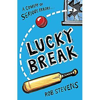 Lucky Break by Rob Stevens - 9781783446575 Book