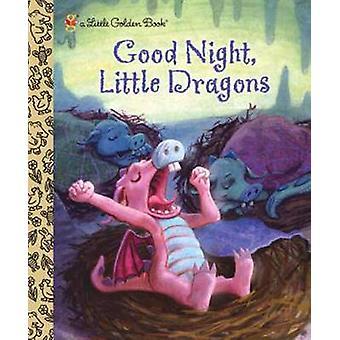 Good Night - Little Dragons by Leigh Ann Tyson - Jim Bernardin - 9780