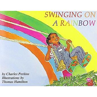 Swinging On A Rainbow by Charles Perkins - 9780865432871 Book