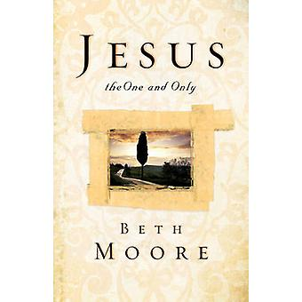 Jesus - the One and Only by Beth Moore - 9781433678837 Book