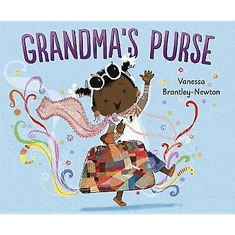 Grandma's Purse by Vanessa Brantley-Newton - 9781524714321 Book