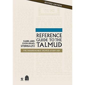 A Reference Guide to the Talmud (2nd) by Adin Steinsaltz - 9781592643