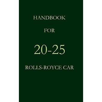 Handbook for the 2025 RollsRoyce Car by Royce & Rolls