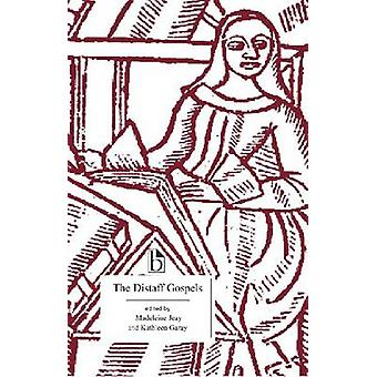 The Distaff Gospels - A First Modern English Edition of  -Les Evangiles