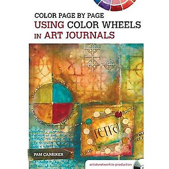 Color Page by Page Using Color Wheels in Art Journals by Pam Carriker