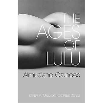The Ages of Lulu by Grandes & Alnudena