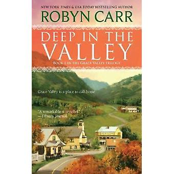 Deep in the Valley by Robyn Carr - 9780778328971 Book