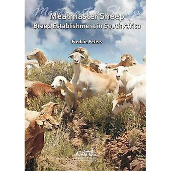Meatmaster Sheep Breed Establishment in South Africa by Peters & Freddie