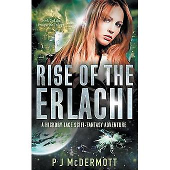 Rise of the Erlachi by McDermott & PJ