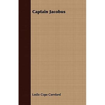 Captain Jacobus by Cornford & Leslie Cope
