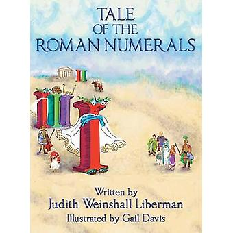 Tale of the Roman Numerals by Liberman & Judith Weinshall
