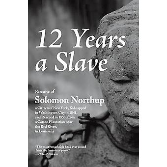 12 Years a Slave by Northup & Solomon