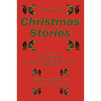 Charles Dickens Christmas Stories by Dickens & Charles