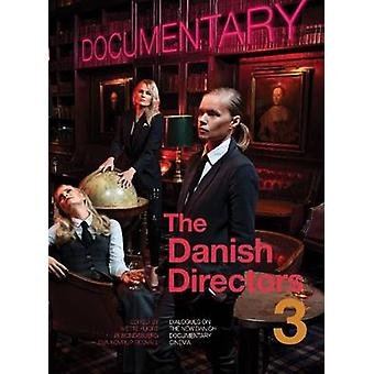 The Danish Directors 3 by Hjort & Mette
