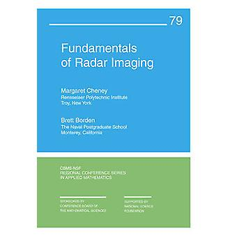 Fundamentals of Radar Imaging by Margaret Cheney - Brett Borden - 978