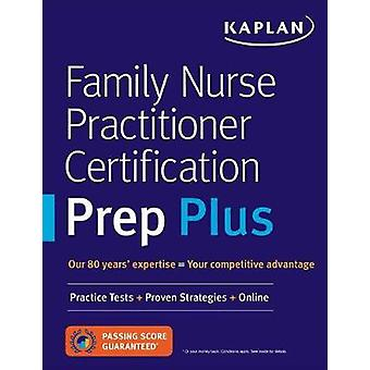 Family Nurse Practitioner Certification Prep Plus - Proven Strategies