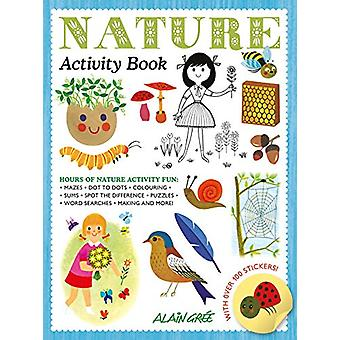 Nature Activity Book by Alain Gree - 9781787080461 Book