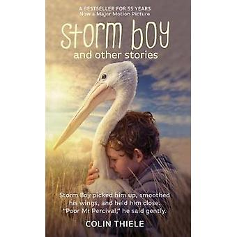 Storm Boy and Other Stories by Colin Thiele - 9781864367669 Book