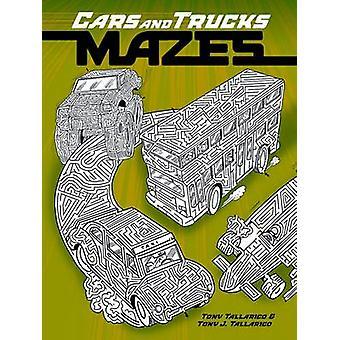 Cars and Trucks Mazes by Tony Tallarico - 9780486498904 Book