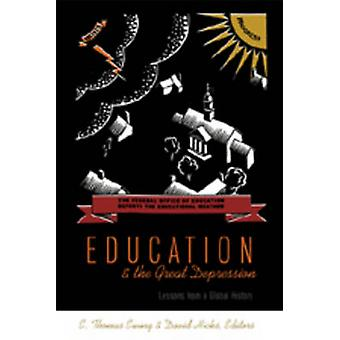 Education and the Great Depression - Lessons from a Global History by