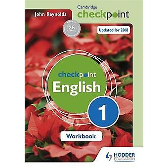 Cambridge Checkpoint English Workbook 1 by John Reynolds - 9781444184