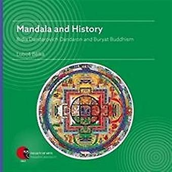 Mandala and History - Bidia Dandarovich Dandaron and Buryat Buddhism -