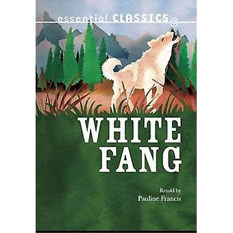 White Fang by Jack London & herzien door Pauline Francis