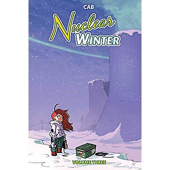 Nuclear Winter Vol. 3 by Cab - 9781684154548 Book