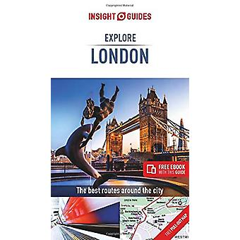 Insight Guides Explore London (Travel Guide with Free eBook) by Insig