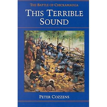 This Terrible Sound by Cozzens & Peter