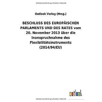 BESCHLUSS DES EUROPA ISCHEN PARLAMENTIT UND DES RATES vom 20. Marraskuu 2013 Aber die Inanspruchnahme des Flexibilit tsinstrumentit (2014/94/EU)