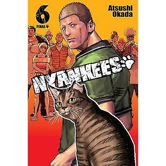 Nyankees Vol 6