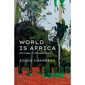 World is Africa by Chambers & Eddie University of Texas at Austin & USA