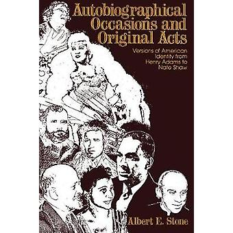 Autobiographical Occasions and Original Acts - Versions of American Id