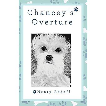 Chancey's Overture by Henry Radoff - 9781480879638 Book