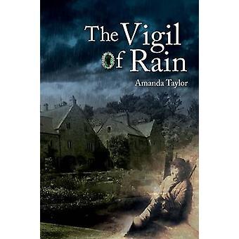 The Vigil of Rain by Amanda Taylor - 9781911148029 Book