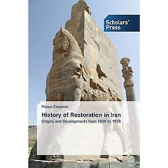 History of Restoration in Iran by Zargaran Pooya - 9783639669831 Book