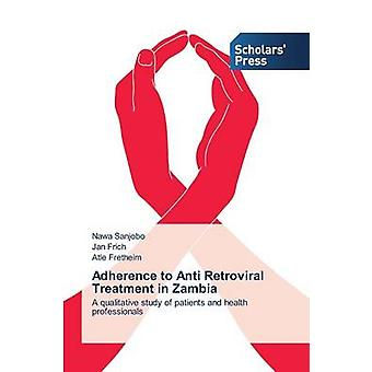 Adherence to Anti Retroviral Treatment in Zambia by Sanjobo Nawa - 97