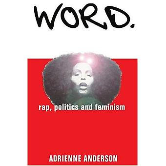 Sana: Rap, politiikka ja feminismi